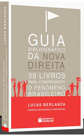 Guia Bibliográfico da Nova Direita:<br>39 livros para compreender o fenômeno brasileiro